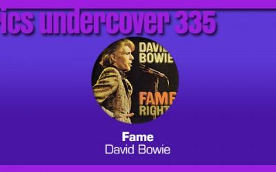 "Lyrics Undercover 335: ""Fame"" – David Bowie"