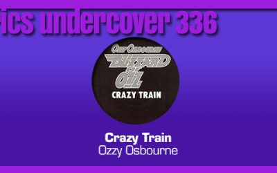 "Lyrics Undercover 336: ""Crazy Train"" – Ozzy Osbourne"