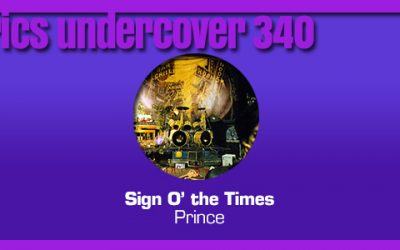 """Lyrics Undercover #340: """"Sign O' the Times"""" – Prince"""