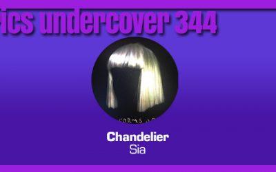 "Lyrics Undercover 344: ""Chandelier"" – Sia"