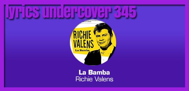 """Lyrics Undercover 345: """"La Bamba"""" – Richie Valens"""